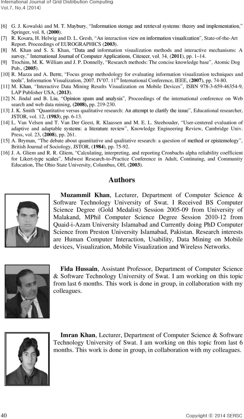 ate-of-the-Art Report. Proceedings of EUROGRAPHICS (2003). [8] M. Khan and S.