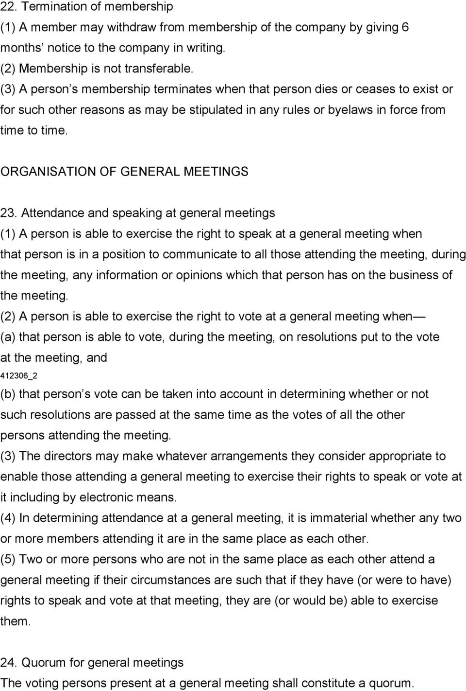ORGANISATION OF GENERAL MEETINGS 23.