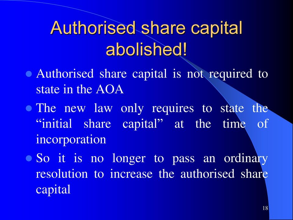 law only requires to state the initial share capital at the time of