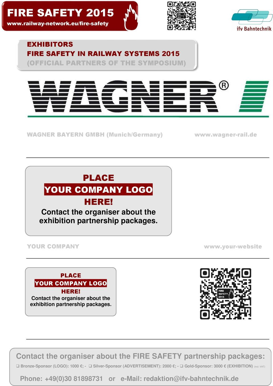 de PLACE YOUR COMPANY LOGO Contact the organiser about the exhibition partnership packages. YOUR COMPANY www.