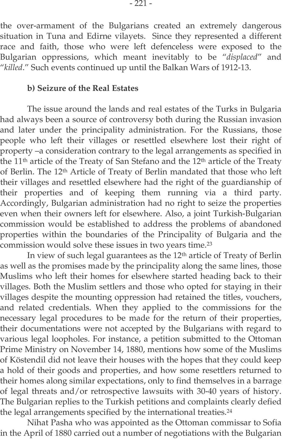 Such events continued up until the Balkan Wars of 1912-13.