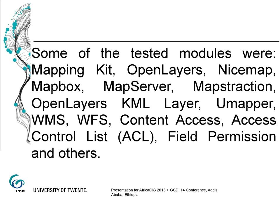Mapstraction, OpenLayers KML Layer, Umapper, WMS,