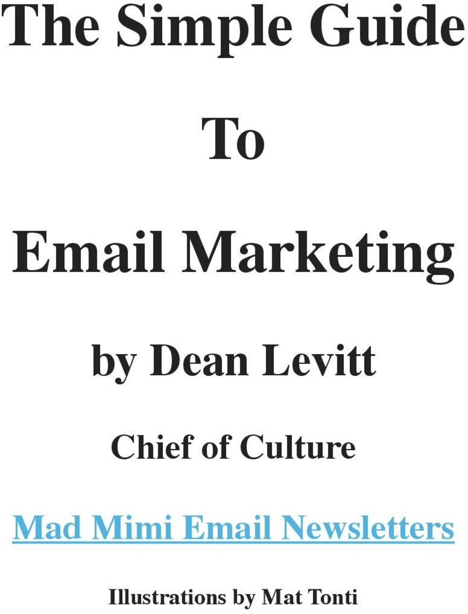 of Culture Mad Mimi Email