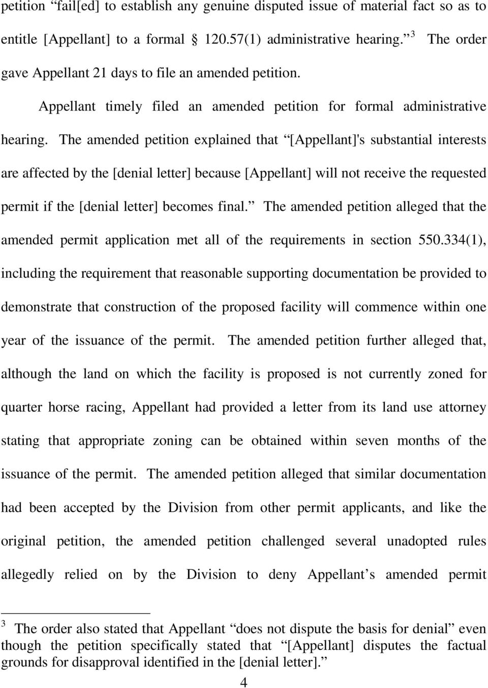 The amended petition explained that [Appellant]'s substantial interests are affected by the [denial letter] because [Appellant] will not receive the requested permit if the [denial letter] becomes