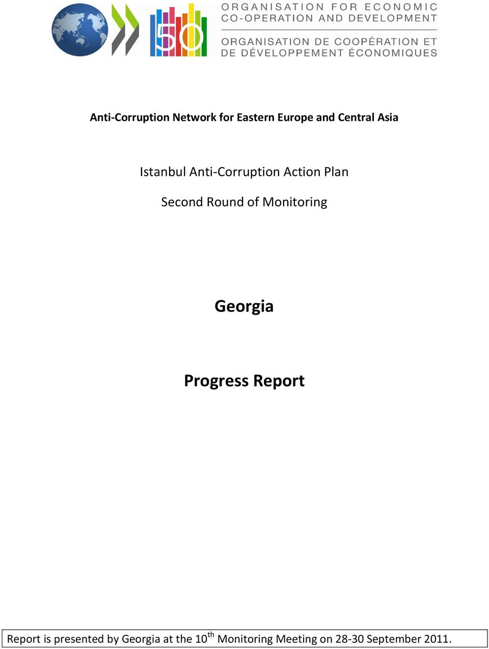 Monitoring Georgia Progress Report Report is presented by