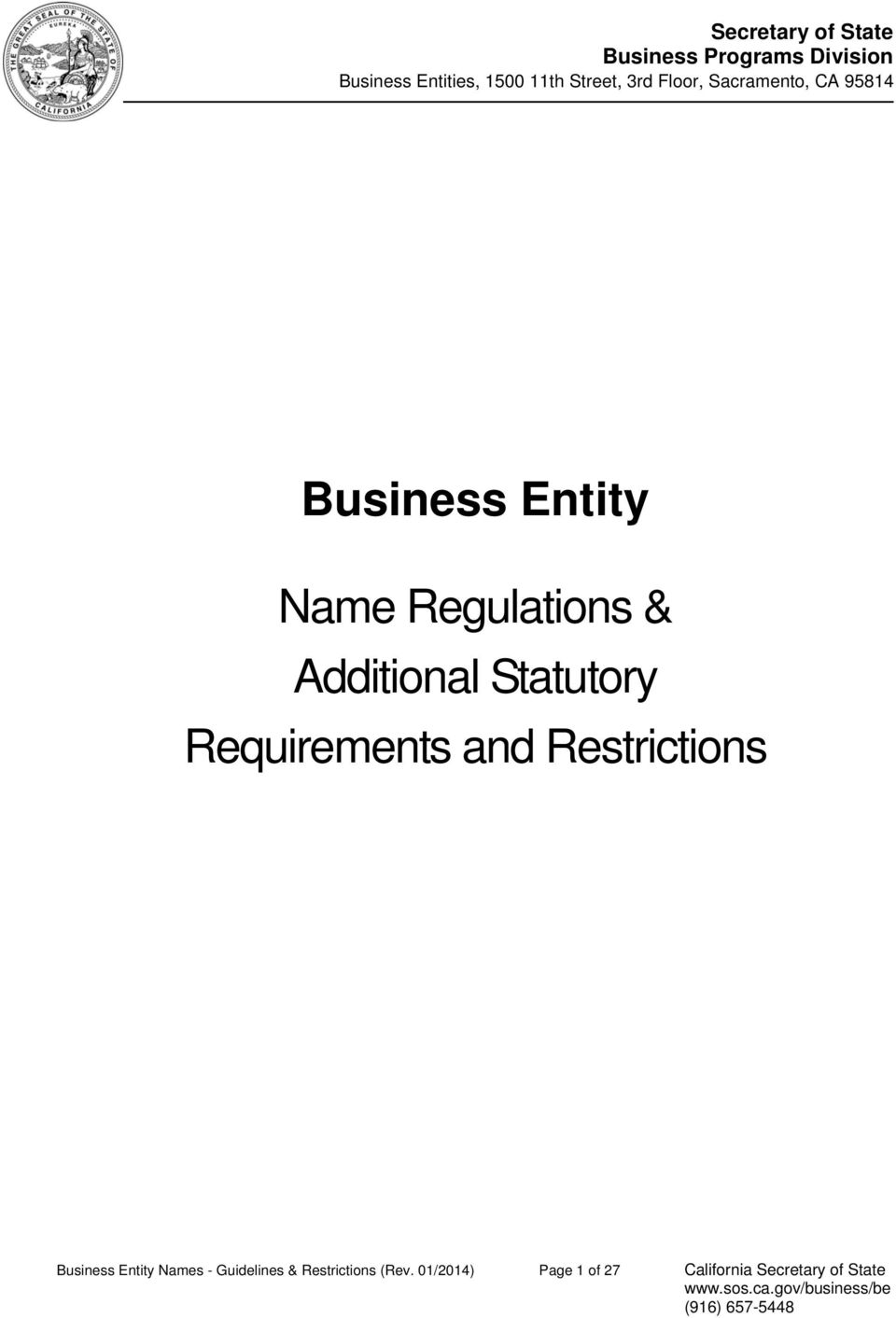 Additional Statutory Requirements and Restrictions Business Entity Names -