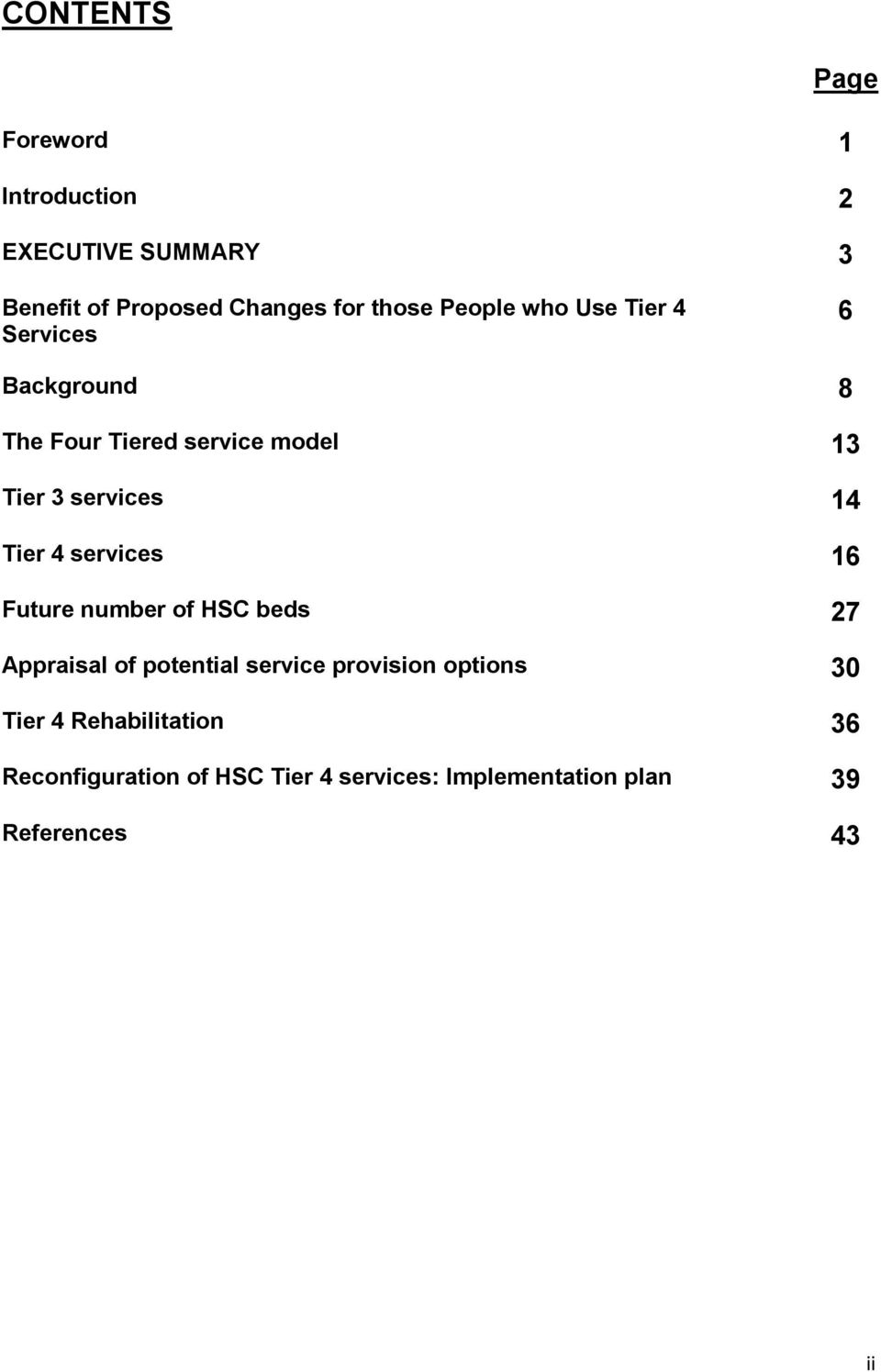 Tier 4 services 16 Future number of HSC beds 27 Appraisal of potential service provision options 30