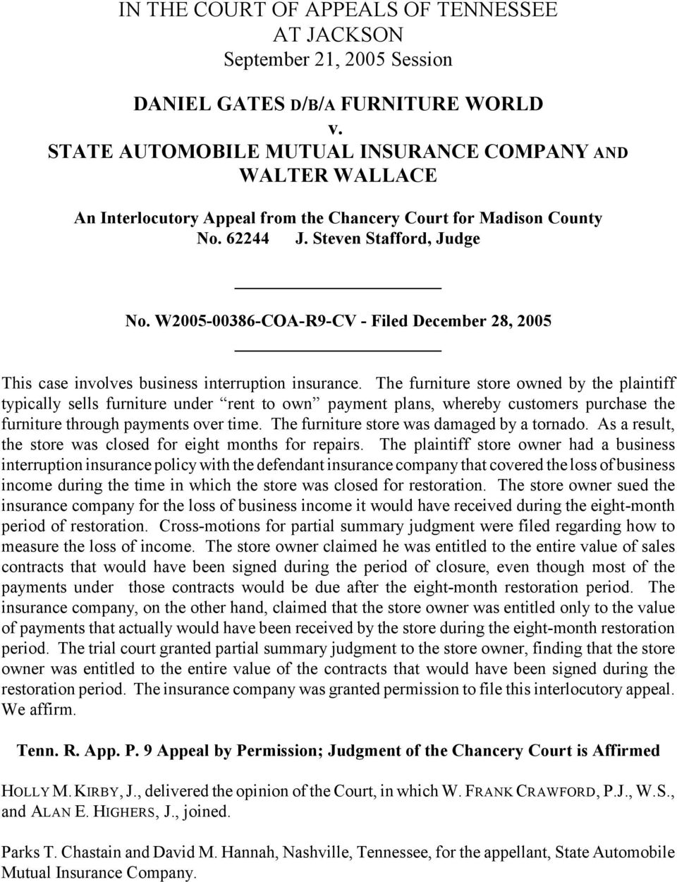 W2005-00386-COA-R9-CV - Filed December 28, 2005 This case involves business interruption insurance.