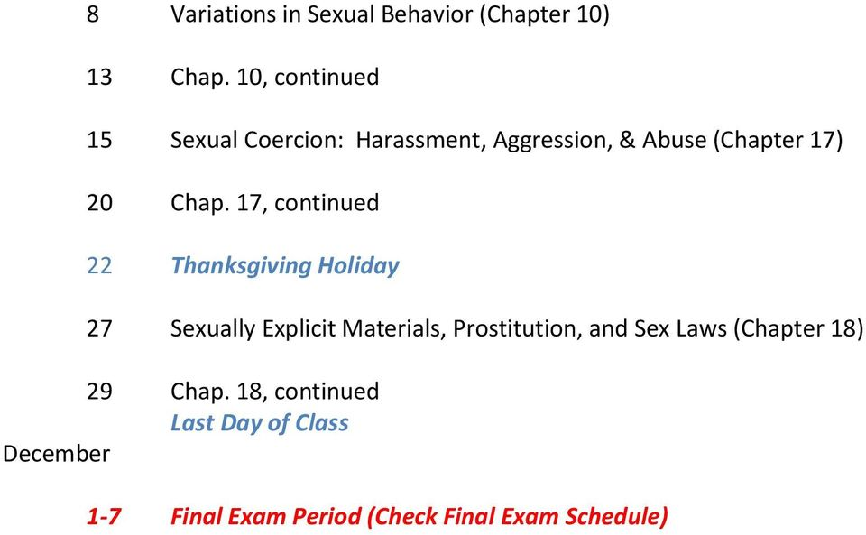 17, continued 22 Thanksgiving Holiday 27 Sexually Explicit Materials, Prostitution, and