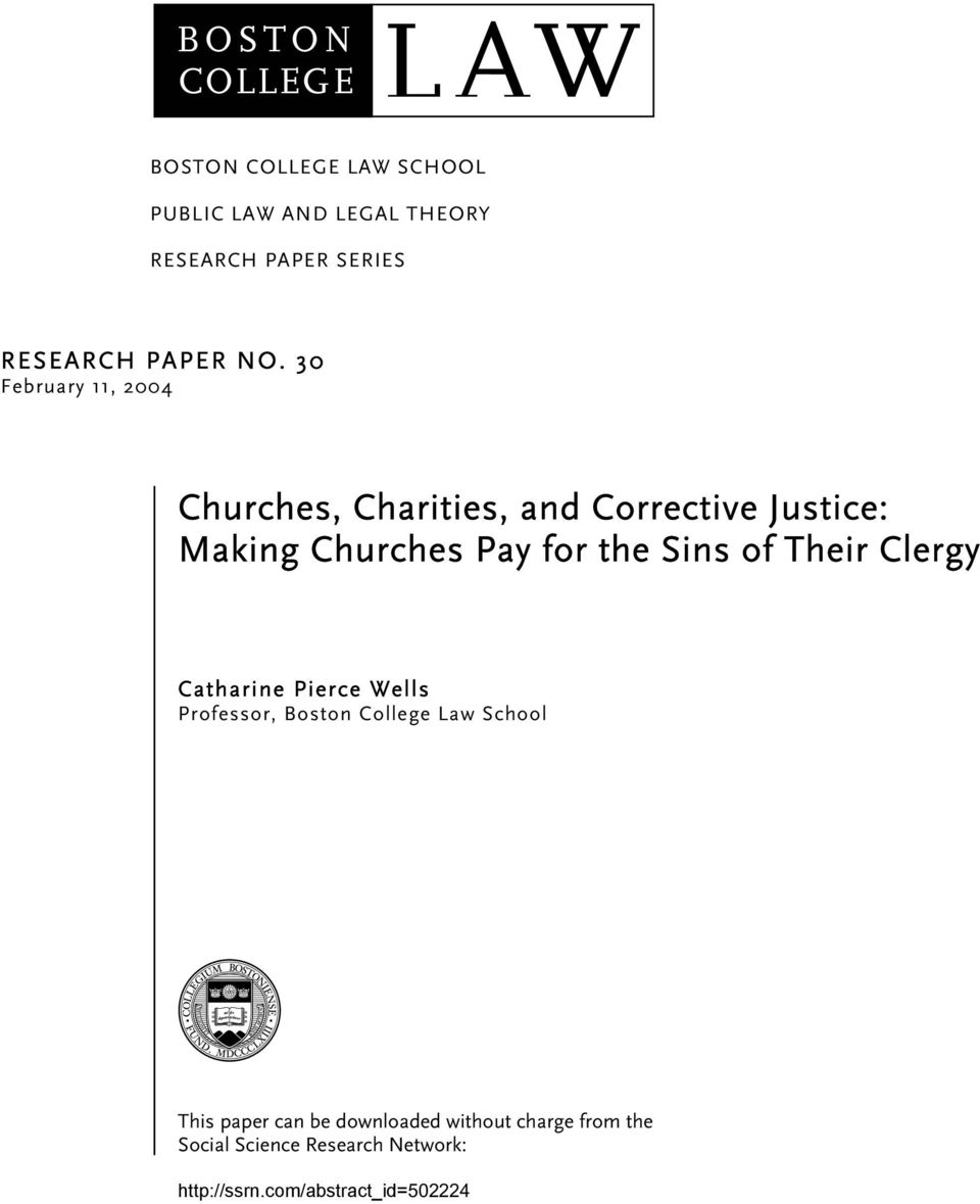 30 February 11, 2004 Churches, Charities, and Corrective Justice: Making Churches Pay for the Sins of
