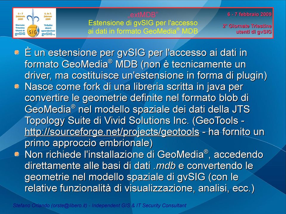 Suite di Vivid Solutions Inc. (GeoTools http://sourceforge.