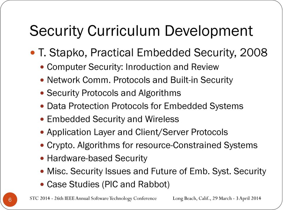 Protocols and Built-in Security Security Protocols and Algorithms Data Protection Protocols for Embedded Systems Embedded