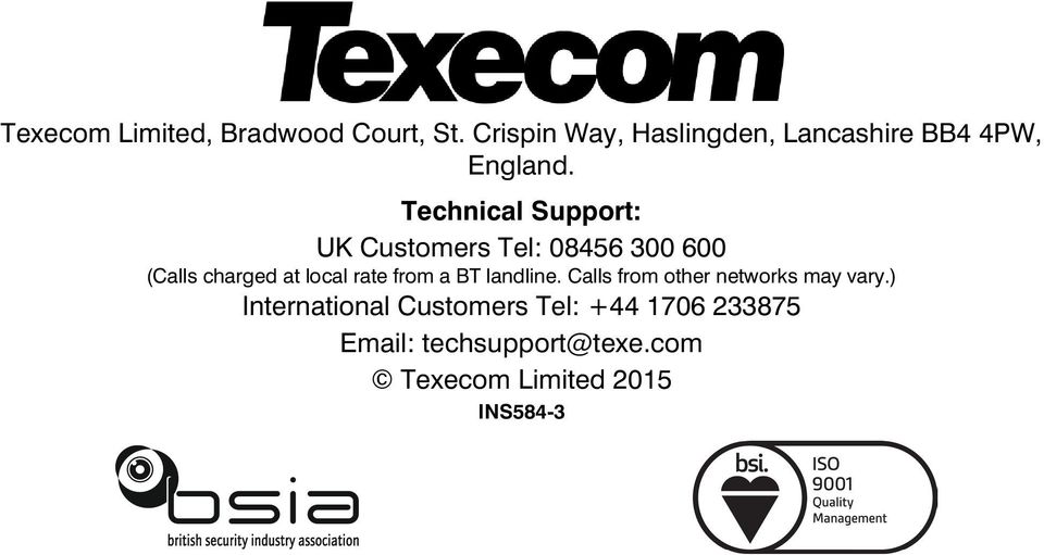 Technical Support: UK Customers Tel: 08456 300 600 (Calls charged at local rate