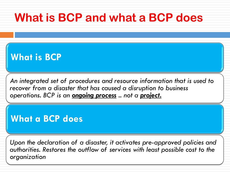 BCP is an ongoing process.. not a project.