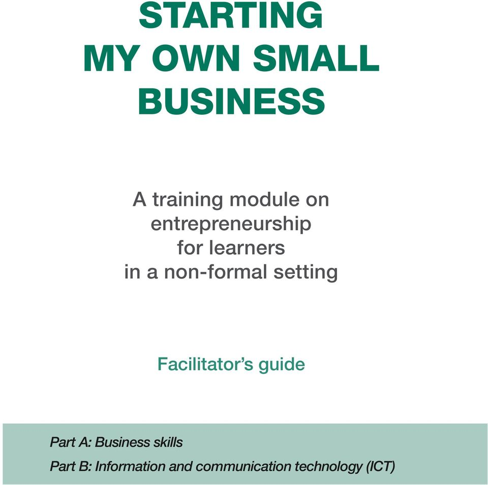 setting Facilitator s guide Part A: Business