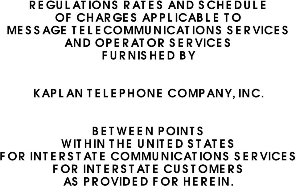TELEPHONE COMPANY, INC.
