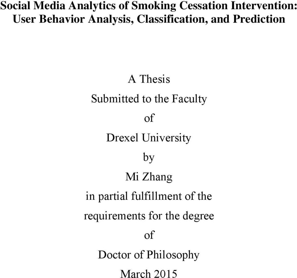 Submitted to the Faculty of Drexel University by Mi Zhang in