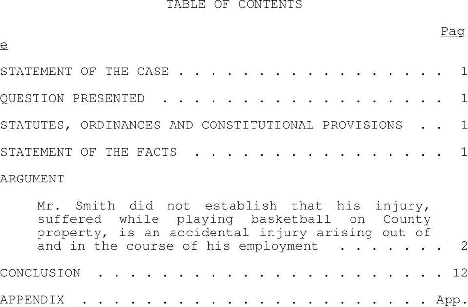 Smith did not establish that his injury, suffered while playing basketball on County property, is an accidental