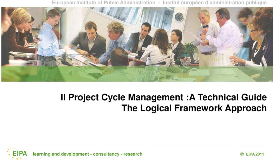 Management :A Technical Guide The Logical Framework