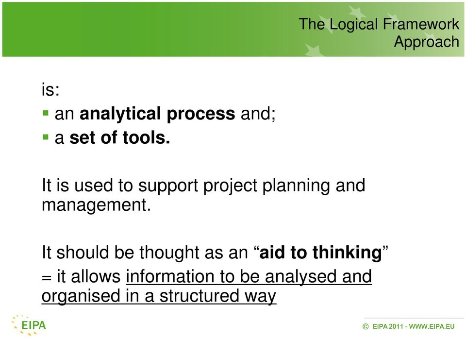 It is used to support project planning and management.