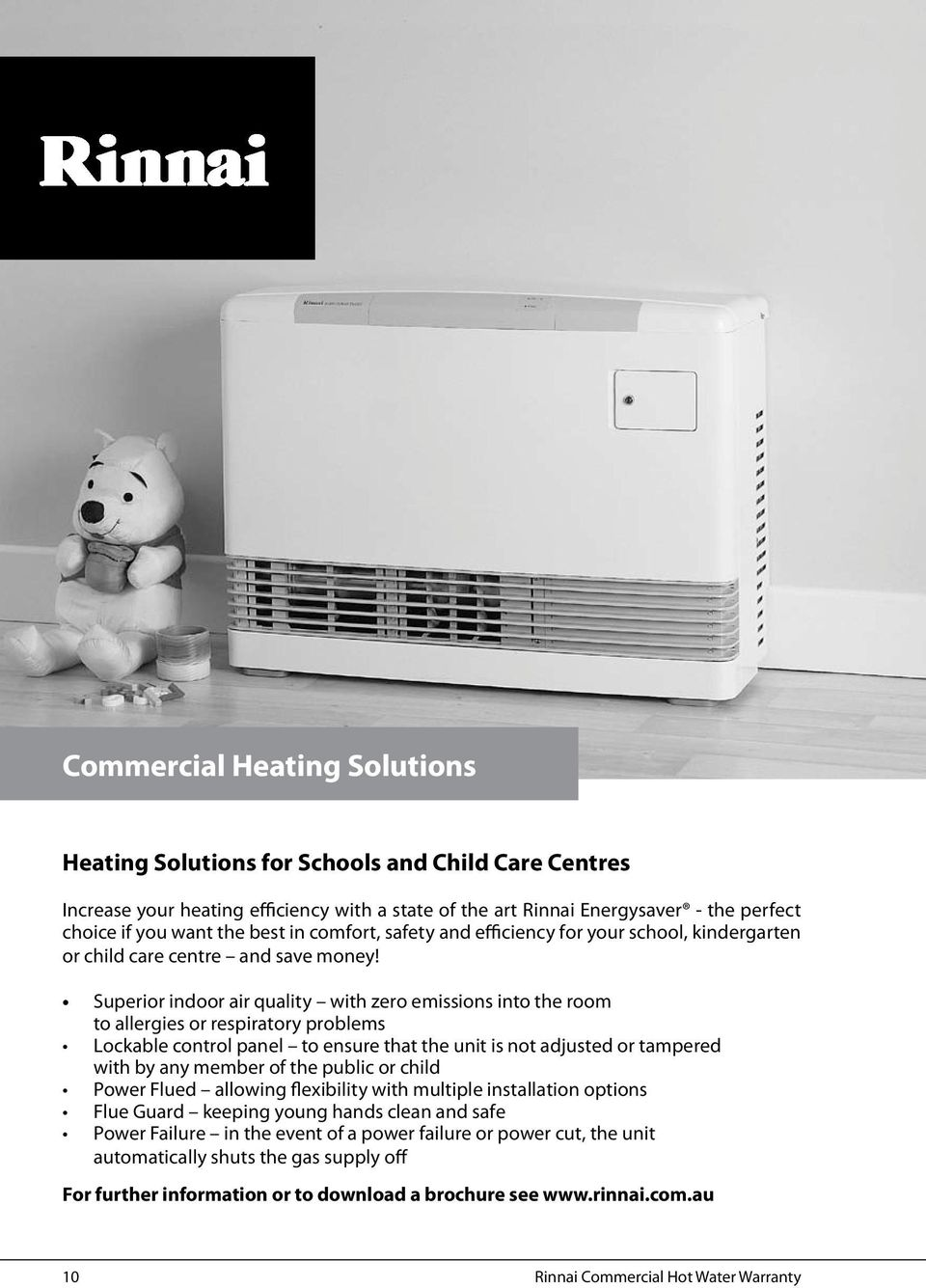 Superior indoor air quality with zero emissions into the room to allergies or respiratory problems Lockable control panel to ensure that the unit is not adjusted or tampered with by any member of the