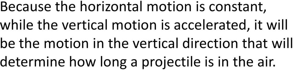 will be the motion in the vertical direction