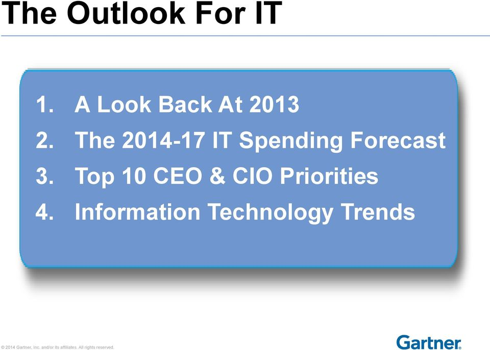 The 2014-17 IT Spending Forecast 3.