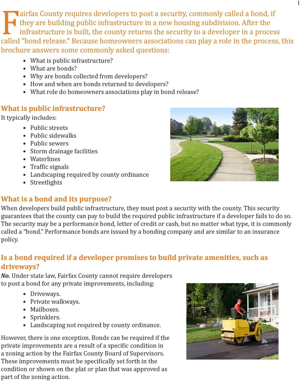 Because homeowners associations can play a role in the process, this brochure answers some commonly asked questions: What is public infrastructure? What are bonds?