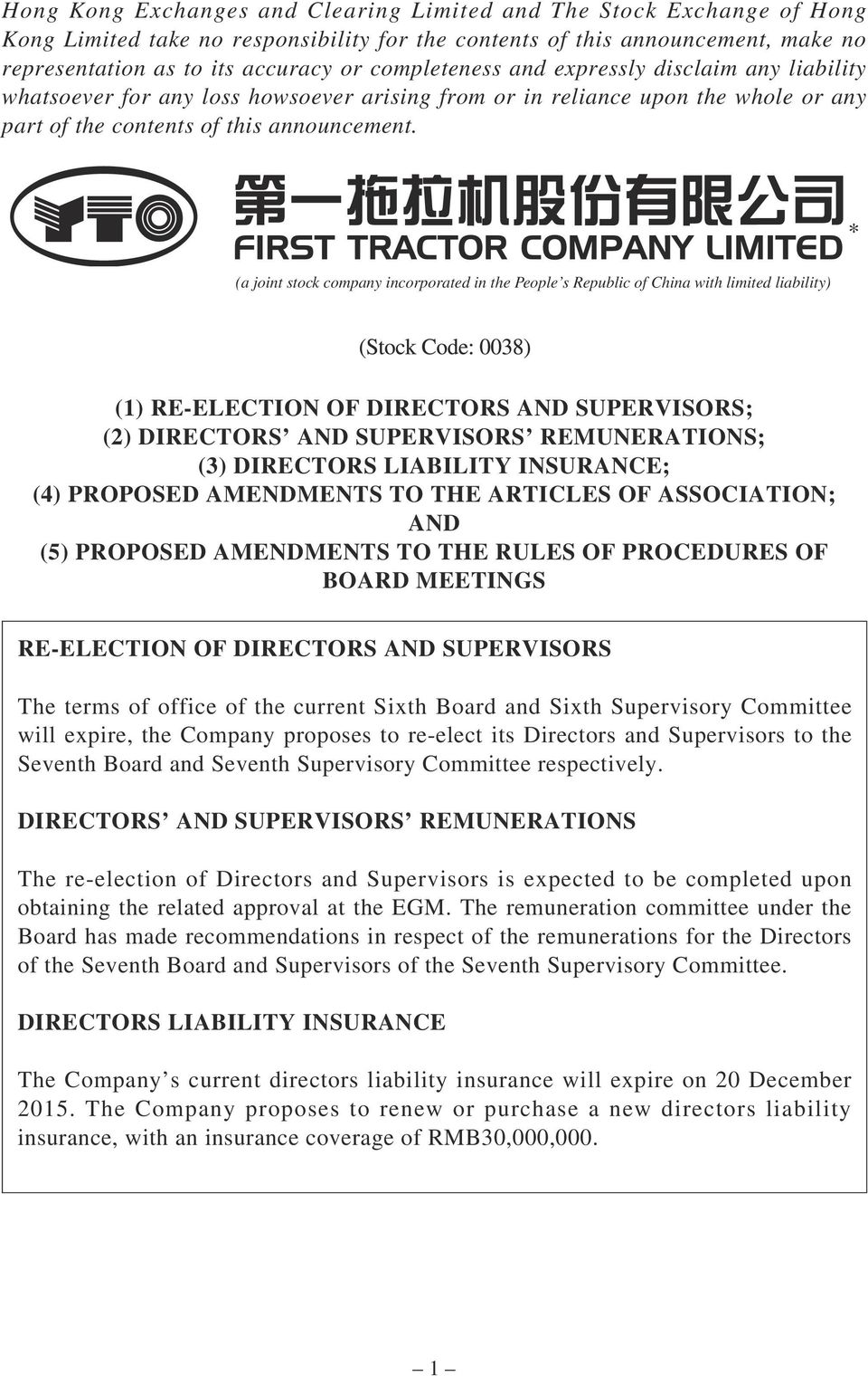 (a joint stock company incorporated in the People s Republic of China with limited liability) (1) RE-ELECTION OF DIRECTORS AND SUPERVISORS; (2) DIRECTORS AND SUPERVISORS REMUNERATIONS; (3) DIRECTORS