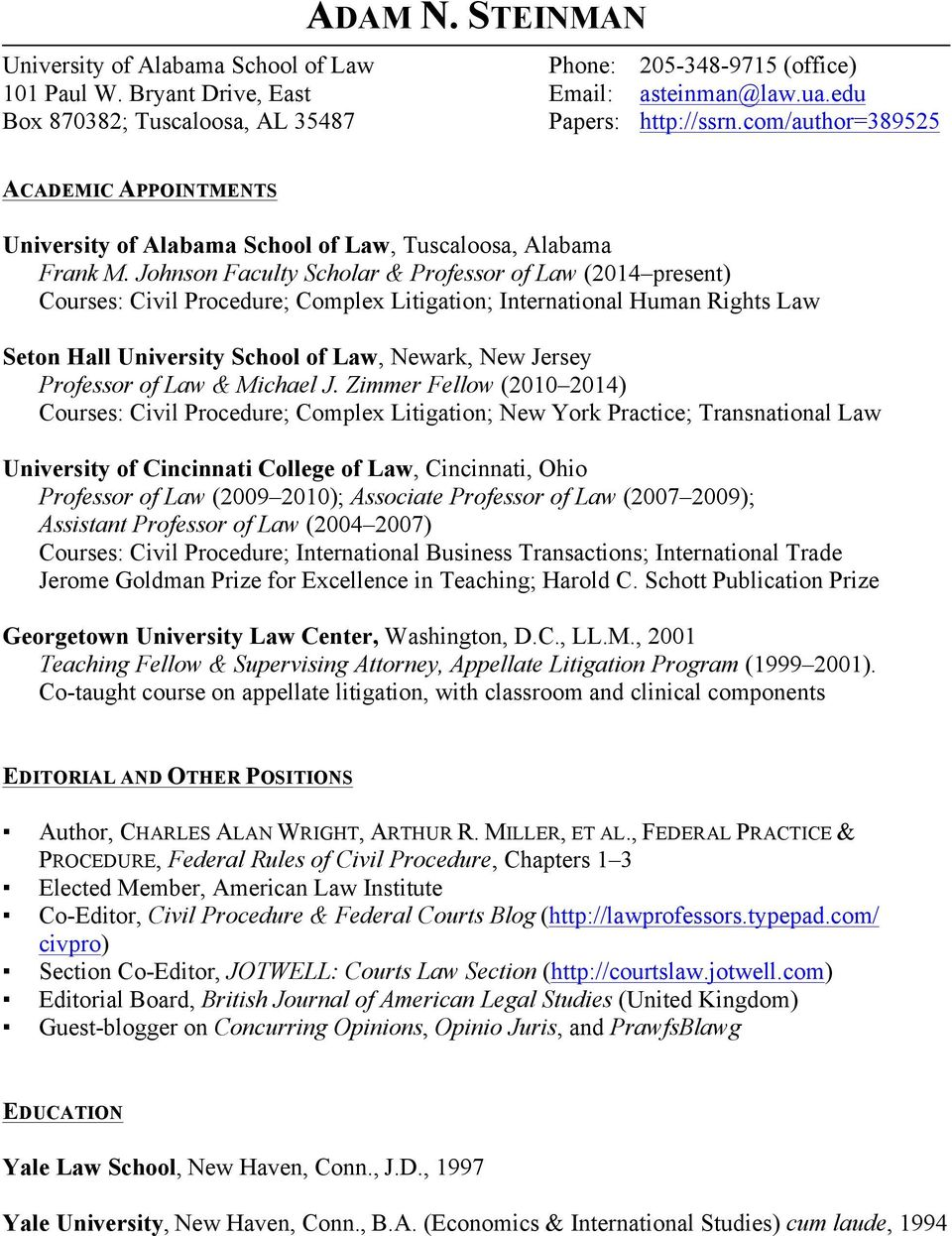 Johnson Faculty Scholar & Professor of Law (2014 present) Courses: Civil Procedure; Complex Litigation; International Human Rights Law Seton Hall University School of Law, Newark, New Jersey