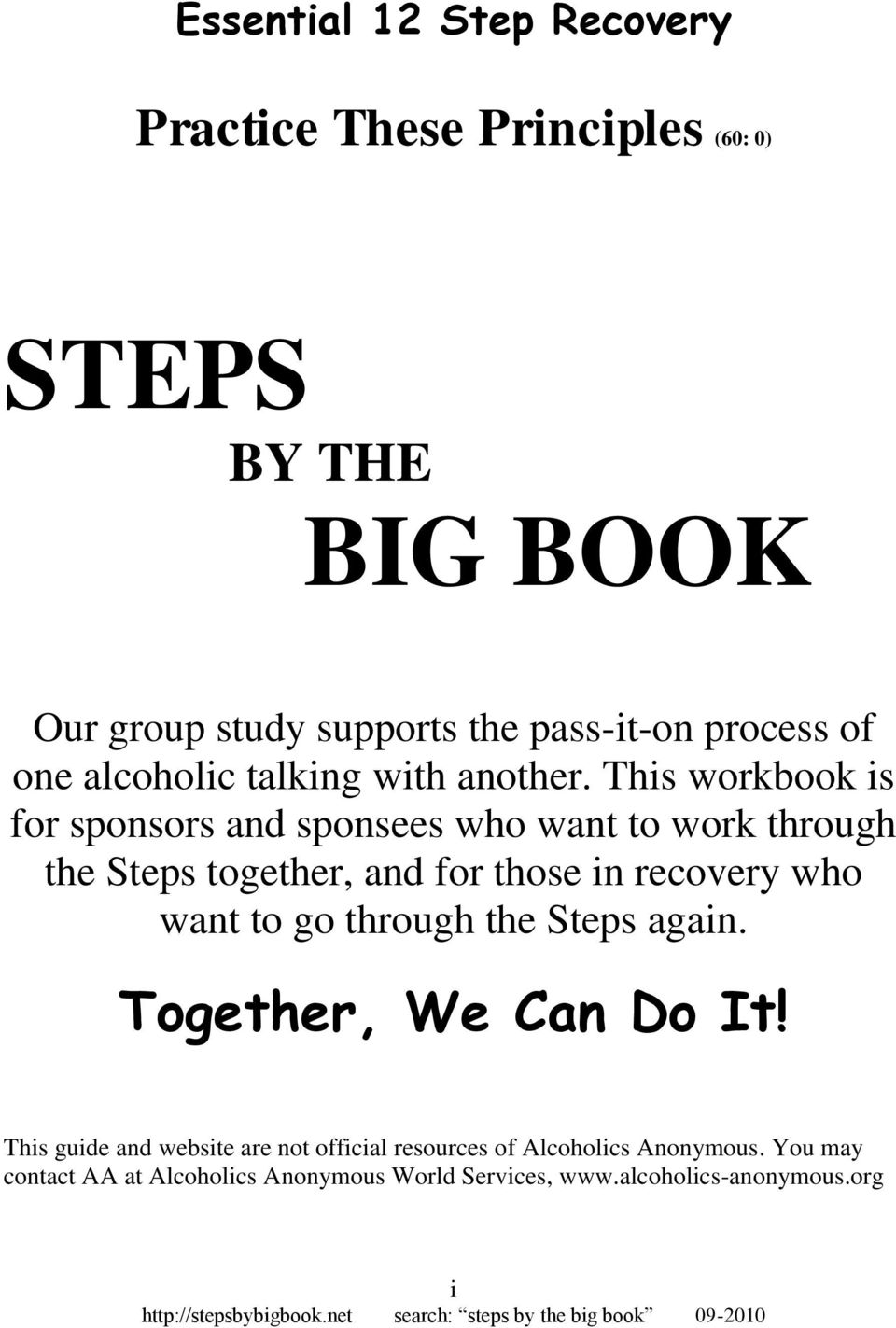Essential 12 Step Recovery STEPS BY THE BIG BOOK. We are building ...