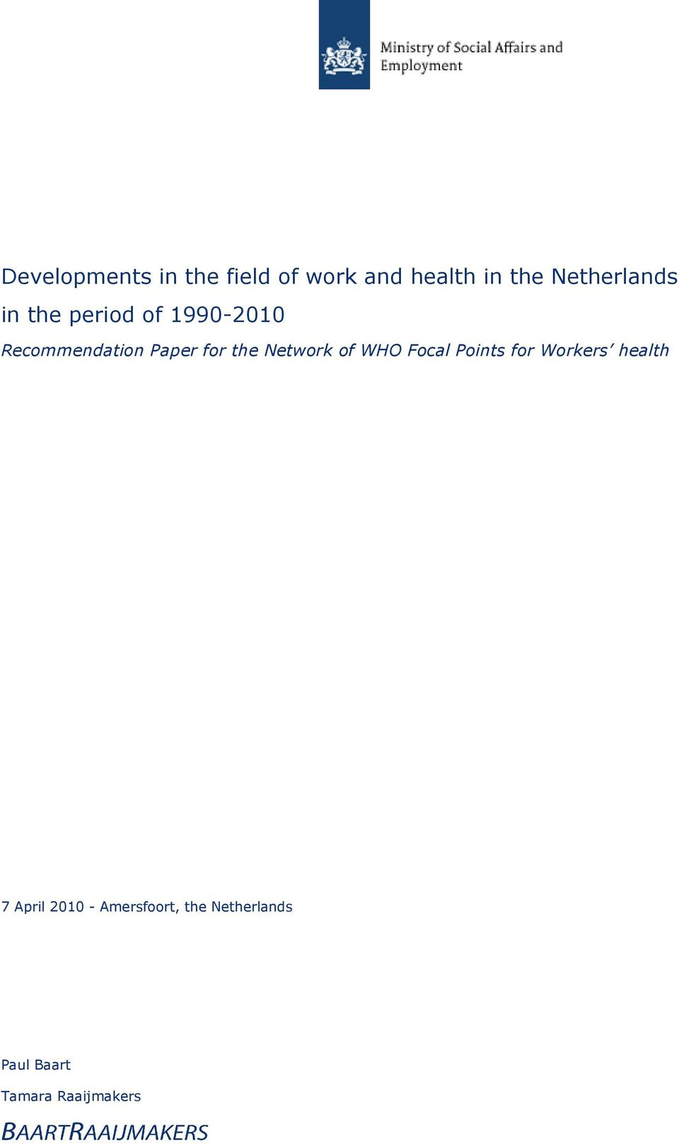 for the Network of WHO Focal Points for Workers health 7