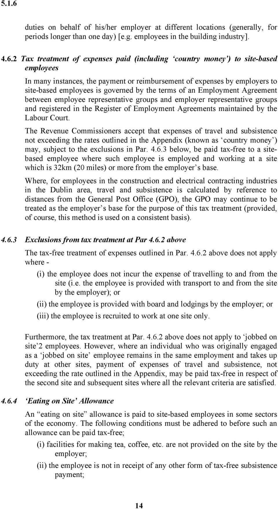 terms of an Employment Agreement between employee representative groups and employer representative groups and registered in the Register of Employment Agreements maintained by the Labour Court.