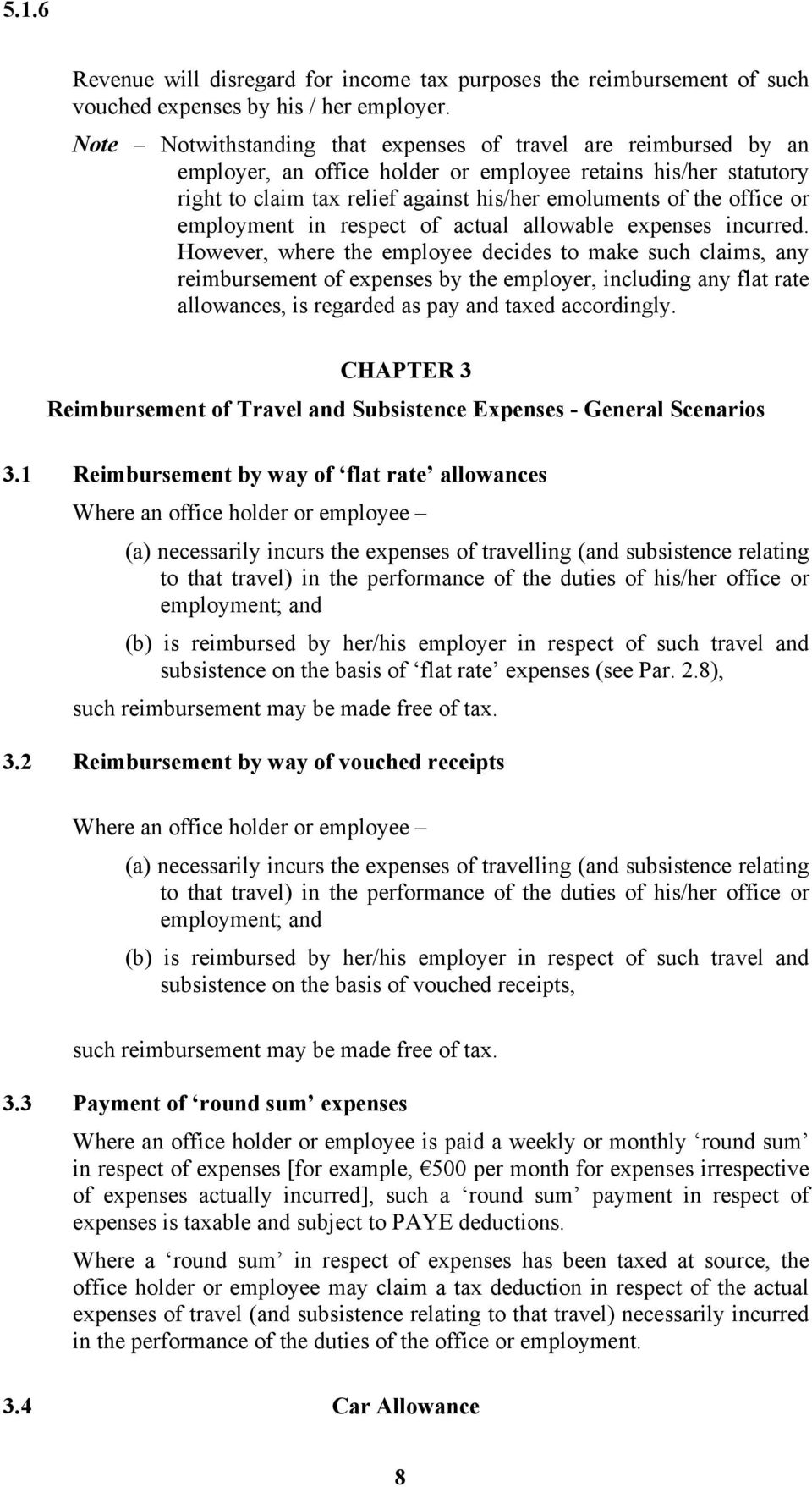 or employment in respect of actual allowable expenses incurred.