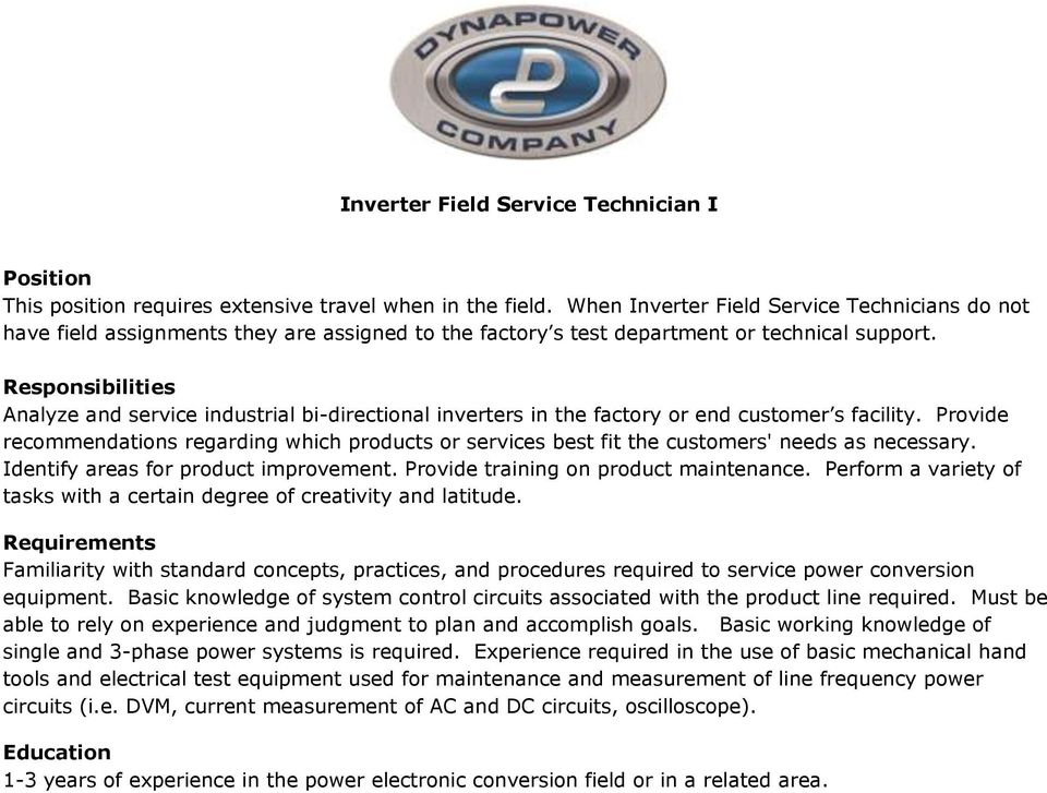 Analyze and service industrial bi-directional inverters in the factory or end customer s facility.