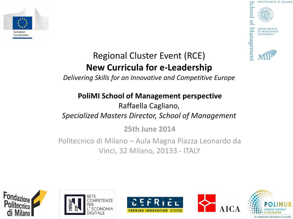Raffaella Cagliano, Specialized Masters Director, School of Management 25th June