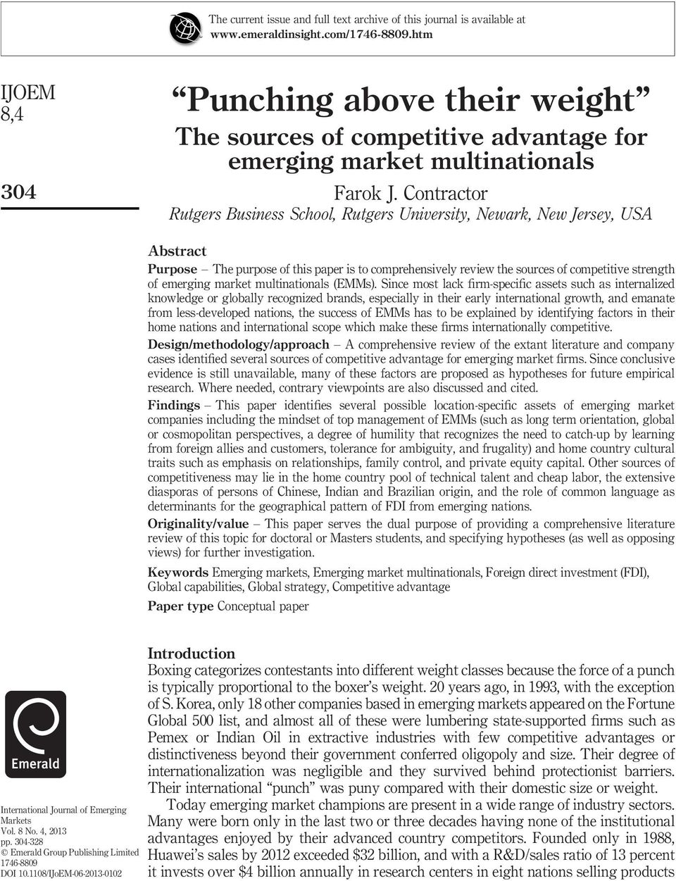 Contractor Rutgers Business School, Rutgers University, Newark, New Jersey, USA Abstract Purpose The purpose of this paper is to comprehensively review the sources of competitive strength of emerging