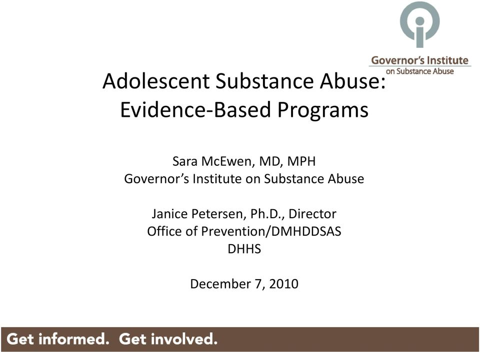 Institute on Substance Abuse Janice Petersen, Ph.