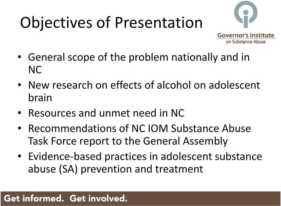 Recommendations of NC IOM Substance Abuse Task Force report to the General