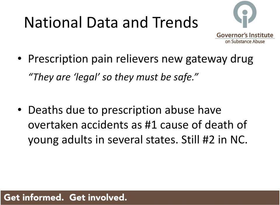Deaths due to prescription abuse have overtaken accidents