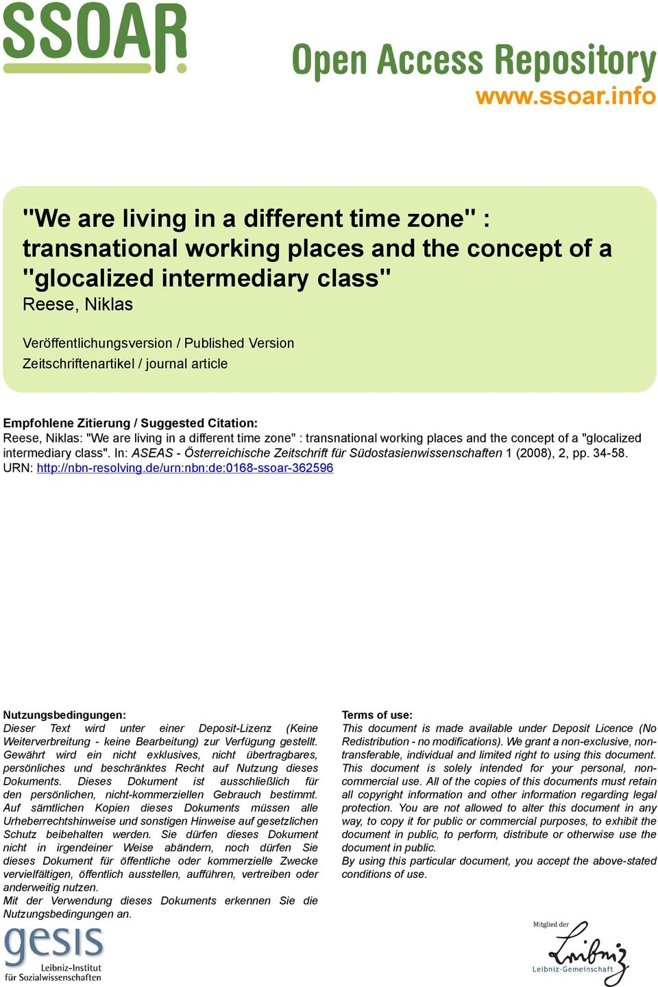 "Zeitschriftenartikel / journal article Empfohlene Zitierung / Suggested Citation: Reese, Niklas: ""We are living in a different time zone"" : transnational working places and the concept of a"