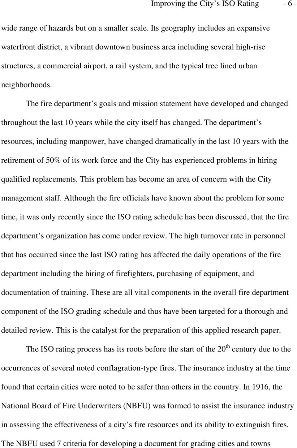 neighborhoods. The fire department s goals and mission statement have developed and changed throughout the last 10 years while the city itself has changed.