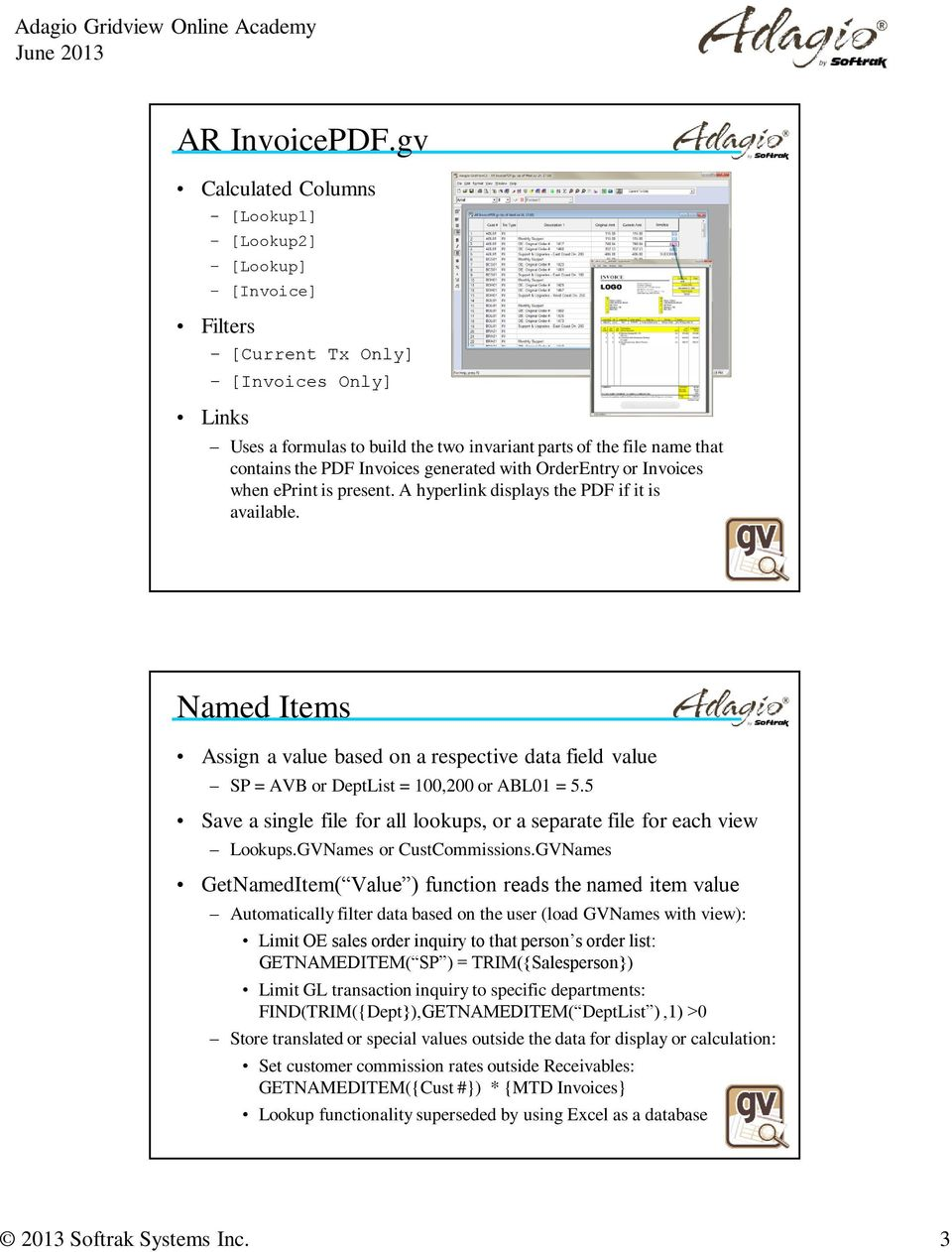 OrderEntry or Invoices when eprint is present. A hyperlink displays the PDF if it is available.