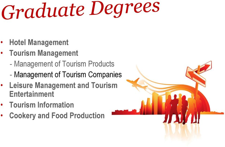 Companies Leisure Management and Tourism