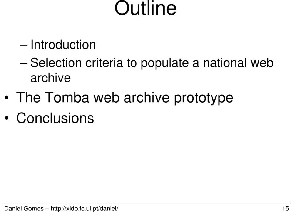 Tomba web archive prototype Conclusions