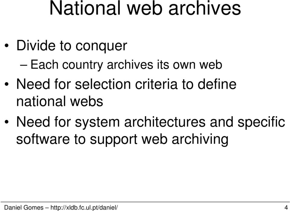 webs Need for system architectures and specific software to