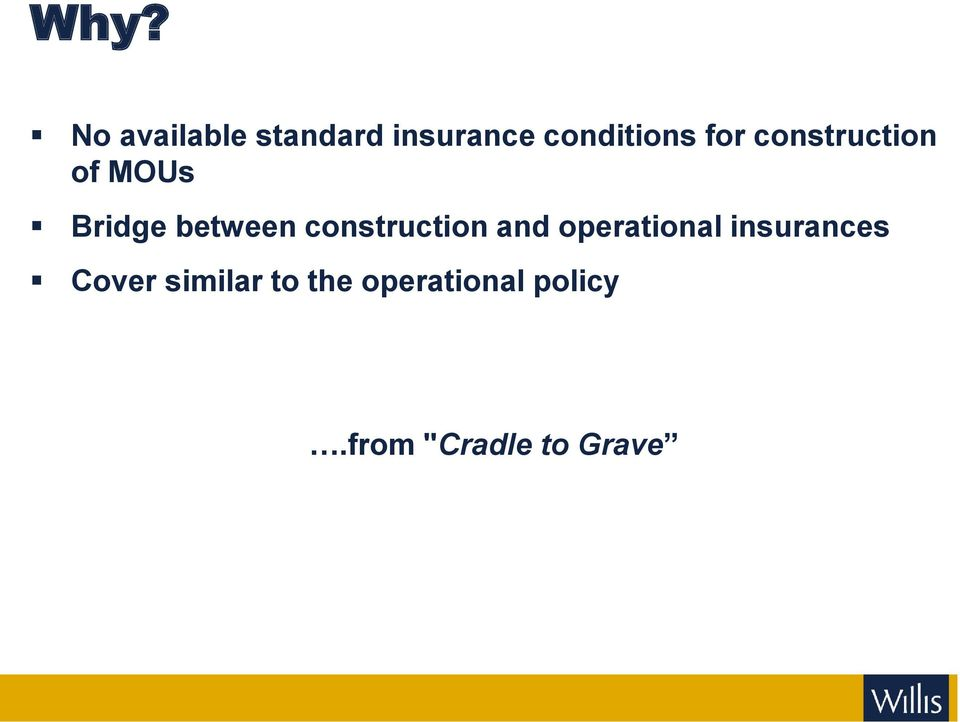 construction and operational insurances Cover
