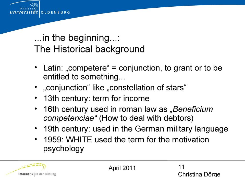 .. conjunction like constellation of stars 13th century: term for income 16th century used in roman