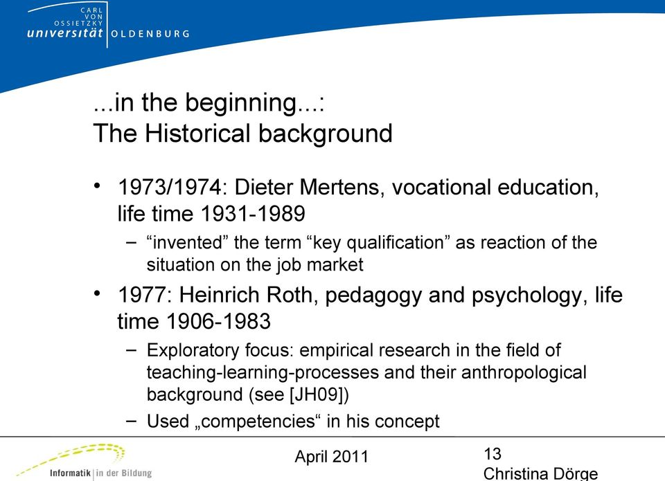 term key qualification as reaction of the situation on the job market 1977: Heinrich Roth, pedagogy and