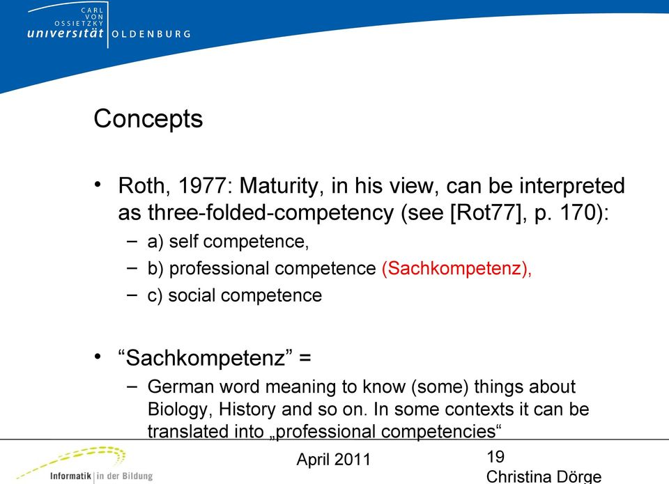 170): a) self competence, b) professional competence (Sachkompetenz), c) social competence